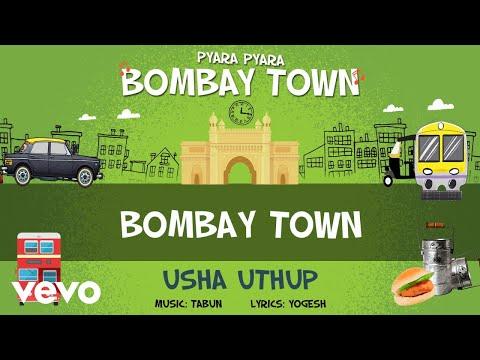 Bombay Town - Official Full Song | Pyara Pyara Bombay Town | Usha Uthup
