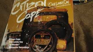 Office Lyric Video - Citizen Cope - A Wonder - One Lovely Day