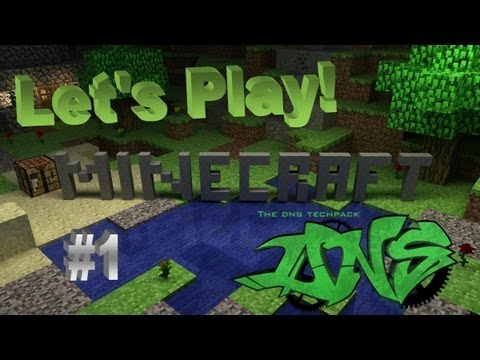 Let's Play! Minecraft 1.6.2 DNS Techpack! Episode 1