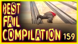 BEST FAIL COMPILATION 💯% [#159]
