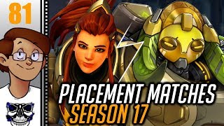 Let's Play Overwatch Part 81 - Competitive Season 17: Placement Matches Part 1