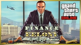 Live-GTA Online: Further Adventures in Finance and Felony - The new update!!!