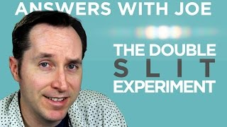 Down The Rabbit Hole of the Double Slit Experiment   Answers With Joe