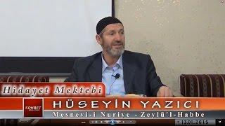 Hüseyin Yazıcı - Mesnevi-i Nuriye - Zeylü'l Habbe