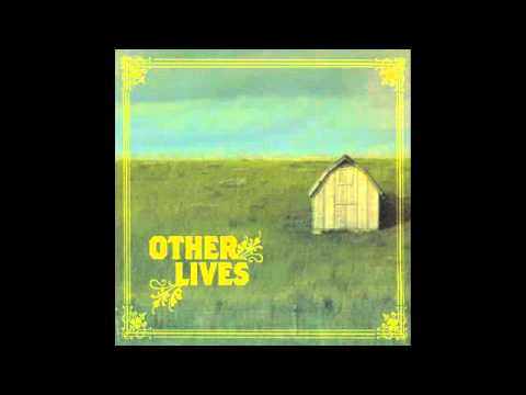 Other Lives - E Minor