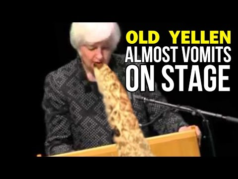OLD YELLEN ALMOST VOMITS ON STAGE