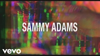Watch Sammy Adams All Night Longer video