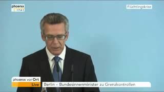 Flüchtlinge: Thomas de Maizière verkündet Grenzkontrollen