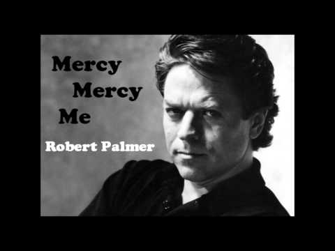 Robert Palmer - Have Mercy