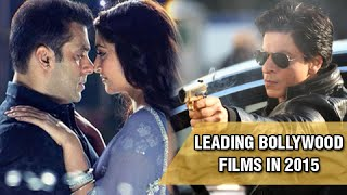 Best Of 2015: Top 5 Bollywood Films At The Box Office | India