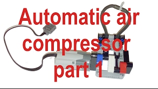 896gerards tutorials 03 | Building an automatic Lego Technic air compressor PART 1