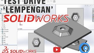 SolidWorks Tutorial Indonesia #027 (Eng Sub) - Test Drive 'Lempengan'