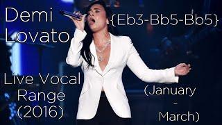 Demi Lovato - Live 2016 Vocal Range (Eb3-Bb5-Bb5)