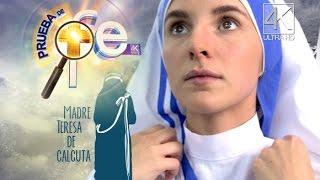 Trailer Prueba de Fe - Madre Teresa de Calcuta