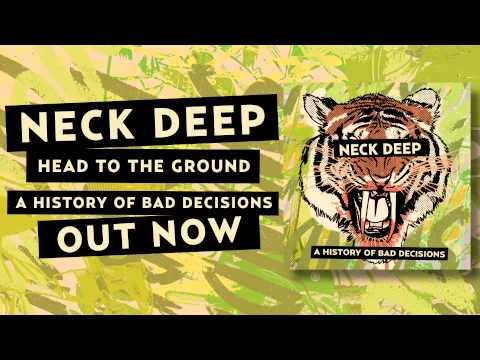 Neck Deep - Head To The Ground