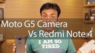 Moto G5 VS Redmi Note 4 Camera Comparison with Samples