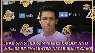 """Lakers Interview: Luke Says LeBron """"Feels Good"""" & Has Started Running, Will Be Reevaluated Wednesday"""