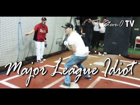 Major League Idiot! - Steve-O