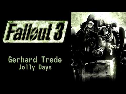 Fallout 3 - Gerhard Trede - Jolly Days