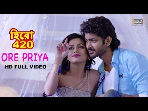 Ore Piya Video Song | Om | Nusraat Faria | Riya Sen | Hero 420 Bengali Movie 2016