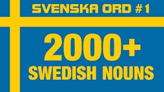 2000+ Common Swedish Nouns  Pronunciation · Vocabulary Words · Svenska Ord 1