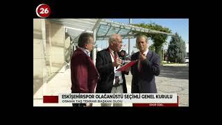 Eskişehirspor Olağanüstü Seçimli Kongresi | 13 Ekim 2019