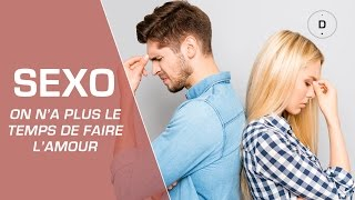 Couple : on n'a plus le temps de faire l'amour