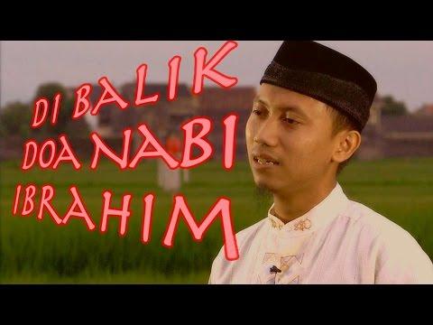 Ceramah Pendek: Di Balik Doa Nabi Ibrahim - Ustadz Ammi Nur Baits