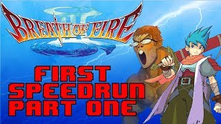 Breath of Fire 3 Any% First Speedrun (Part 1)