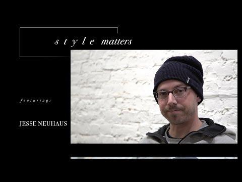 Jesse Neuhaus - Style Matters
