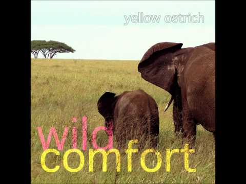 Yellow Ostrich - Til I Disappear
