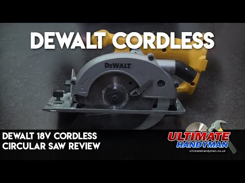 Dewalt 18v Cordless circular saw review