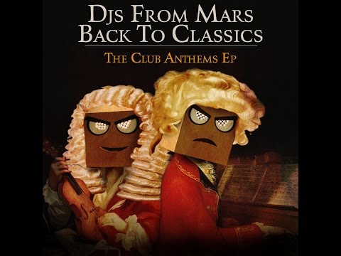 Djs From Mars - Back To Classics (The Club Anthems EP) Official Teaser