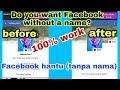 Work!! Cara terbaru membuat akun Facebook tanpa nama(Faceboo hantu)