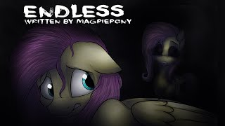 Endless [MLP Fanfic Reading] (Grimdark)