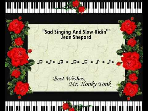Jean Shepard - Sad Singing And Slow Riding
