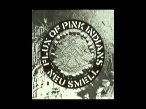 Flux Of Pink Indians - Neu Smell EP (1981)