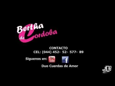 LA HIJA DE NADIE - BERTHA DE CORDOBA de Duo Cuerdas de Amor