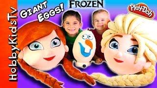 HobbyKids open GIANT Frozen Surprise Eggs with Olaf
