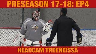 Preseason 17-18: Headcam treeneissä (4/8) || Mika Järvinen