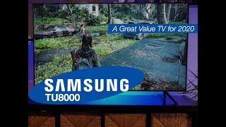 Samsung TU8000 | A Superb Value TV Even Now in 2021