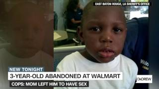 Mom leaves 3-year-old son at Walmart to go have sex?