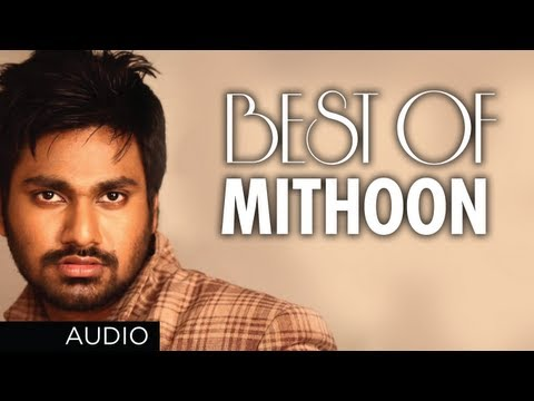 BEST SONGS OF MITHOON | Aashiqui 2 Murder 2 Lamhaa Jism 2