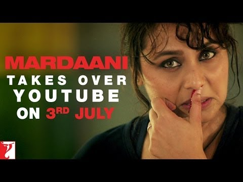 Shivani Shivaji Roy (Mardaani) Takes Over YouTube