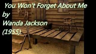 Watch Wanda Jackson You Wont Forget about Me video