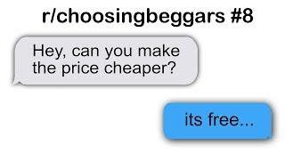 r/choosingbeggars Best Posts #8