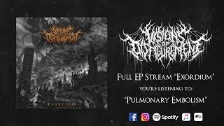 VISIONS OF DISFIGUREMENT - EXORDIUM [OFFICIAL EP STREAM] (2019) SW EXCLUSIVE