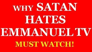 "The Purpose Of Emmanuel TV & Why Satan Hates It? ""How To Get Your Career Back on Track?"""