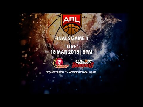 Singapore Slingers vs Westports Malaysia Dragons | ASEAN Basketball League 2015-2016 Finals Game 3