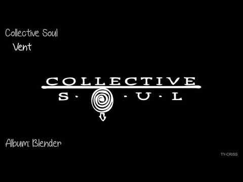 Collective Soul - Vent